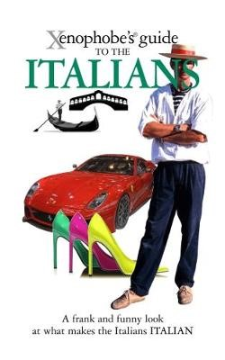 The Xenophobe's Guide to the Italians - pr_289289