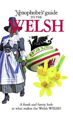 The Xenophobe's Guide to the Welsh - pr_209418