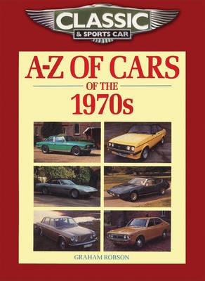 Classic and Sports Car Magazine A-Z of Cars of the 1970s - pr_208983