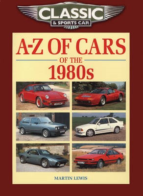 Classic and Sports Car Magazine A-Z of Cars of the 1980s - pr_208986