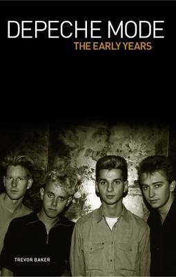 Depeche Mode - The Early Years -