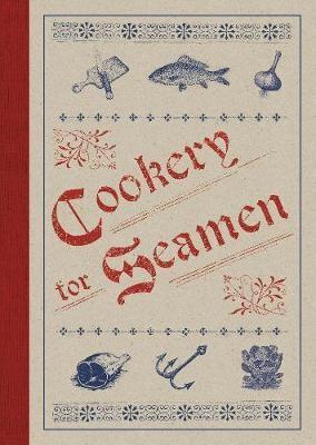 Cookery for Seamen -