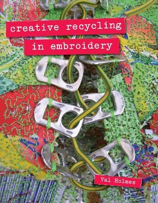 Creative Recycling in Embroidery -