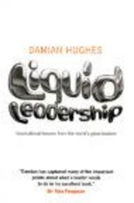 Liquid Leadership -