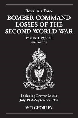 Royal Air Force Bomber Command Losses of the Second World War 1939-40 -