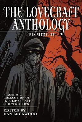Lovecraft Anthology Volume II -