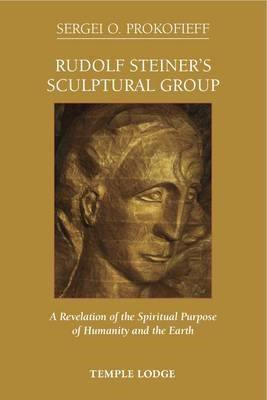 Rudolf Steiner's Sculptural Group -