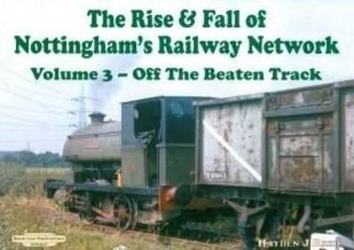 The Rise and Fall of Nottingham's Railways Network - pr_223574