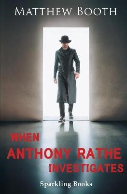 When Anthony Rathe Investigates - pr_289521