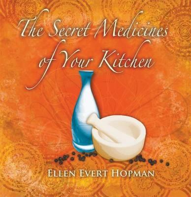 The Secret Medicines of Your Kitchen - pr_20432