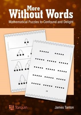 More Without Words: Mathematical Puzzles to Confound and Delight - pr_218406