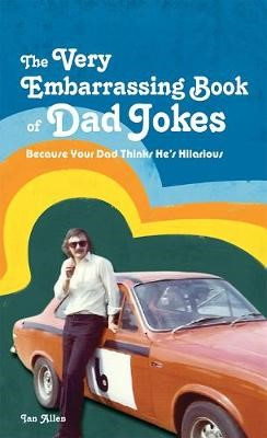 The VERY Embarrassing Book of Dad Jokes - pr_313734