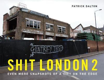Shit London 2 -