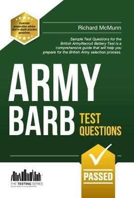 Army BARB Test Questions: Sample Test Questions for the British Army Recruit Battery Test -