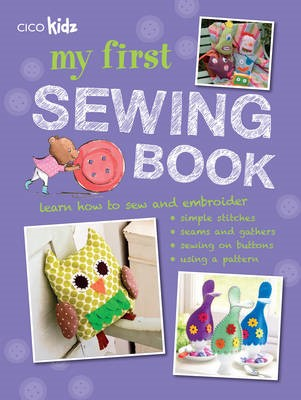 My First Sewing Book -