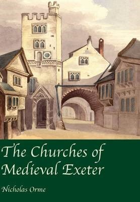 The Churches of Medieval Exeter - pr_237606