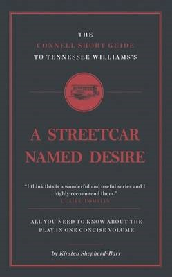 The Connell Short Guide To Tennesee Williams's A Streetcar Named Desire - pr_209443