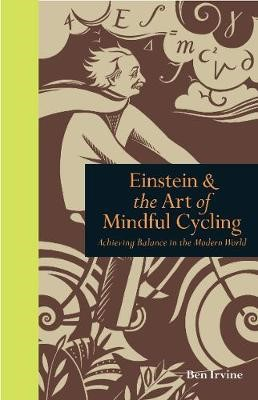 Einstein & The Art of Mindful Cycling -