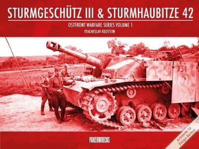 Sturmgeschutz III & Sturmhaubitze 42 -