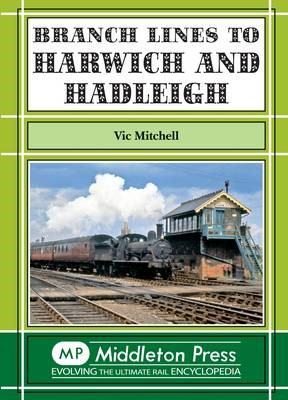 Branch Lines to Harwich and Hadleigh - pr_225820