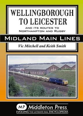 Wellingborough to Leicester -