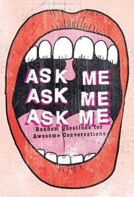 Ask Me, Ask Me, Ask Me - pr_59519