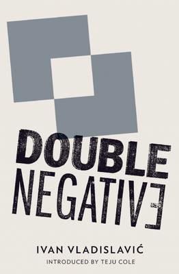 Double Negative -