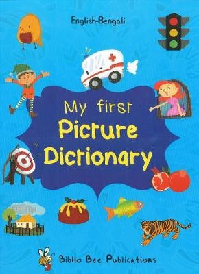 My First Picture Dictionary: English-Bengali with Over 1000 Words - pr_4790