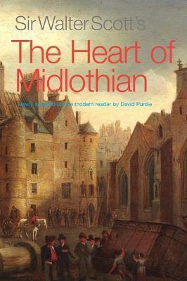 Sir Walter Scott's The Heart of Midlothian -