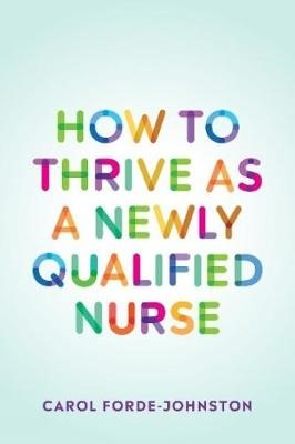 How to Thrive as a Newly Qualified Nurse - pr_297689