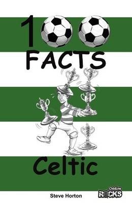 Celtic - 100 Facts -