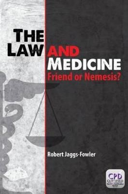 The Law and Medicine -