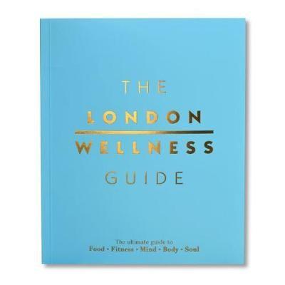 The London Wellness Guide - pr_16474