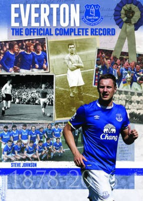 Everton: The Official Complete Record -