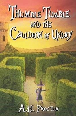 Thumble Tumble and the Cauldron of Undry -
