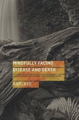 Mindfully Facing Disease and Death - pr_15933