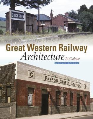Great Western Railway Architecture -