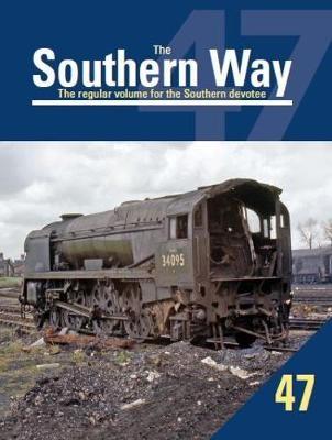 The Southern Way No. 47 -