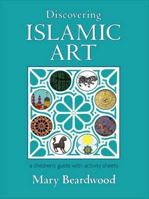 Discovering Islamic Art -