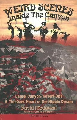 Weird Scenes Inside The Canyon -