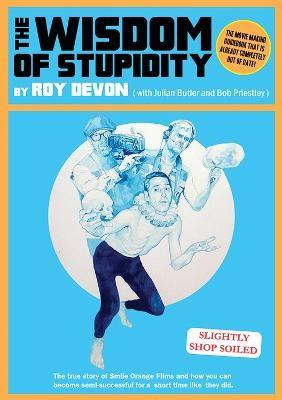 The Wisdom Of Stupidity - pr_35839