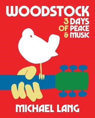 Woodstock: 3 Days Of Peace & Music -