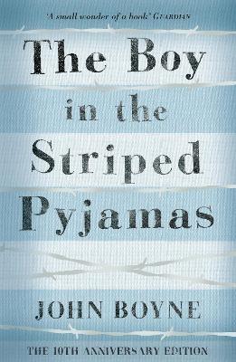 The Boy in the Striped Pyjamas -