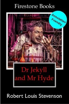 Dr Jekyll and Mr Hyde: Annotation-Friendly Edition -