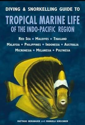 Diving & Snorkelling Guide to Tropical Marine Life of the Indo-Pacific - pr_344692