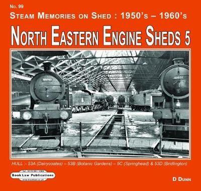 North Eastern Engine Sheds 5 -