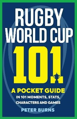 Rugby World Cup 101 -