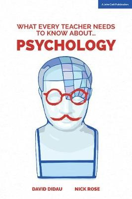 What Every Teacher Needs to Know About Psychology - pr_17310