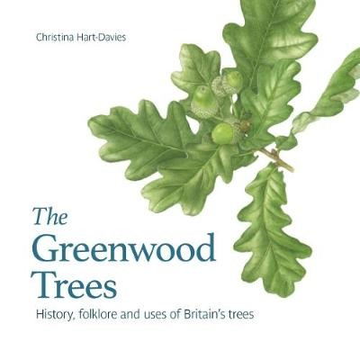 The Greenwood trees -