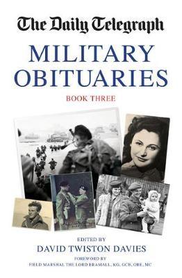 The Daily Telegraph Military Obituaries Book Three -